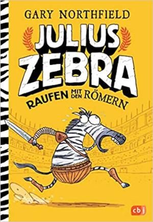 Julius Zebra – Raufen mit den Römern